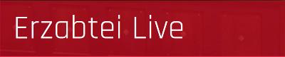 Erzabtei Live